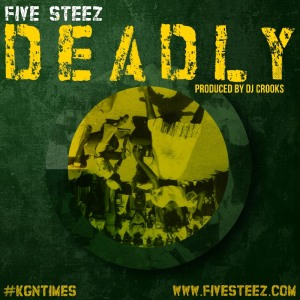 FiveSteez_Deadly