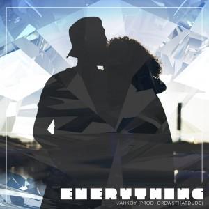 Jahkoy_Everything