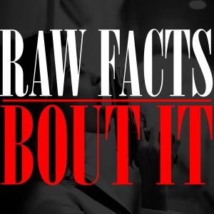 RawFacts_BoutIt