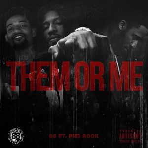 88 ft. PNB Rock - Them Or Me