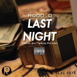 RoddD_LastNight