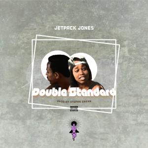 Double-Standards---Jetpack-Jones-artwork---eustvce