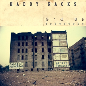 Haddy Racks Gd Up Freestyle (1)