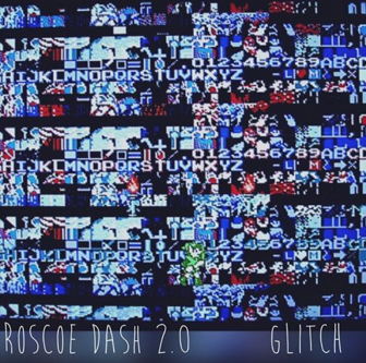 RoscoeDash_Glitch