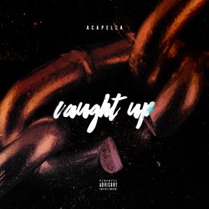 Acapella_CaughtUp