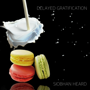 SiobhanHeard_DelayedGratification