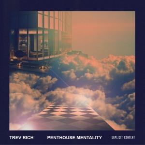 TrevRich_PenthouseMentality