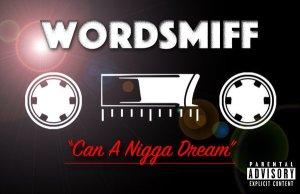 Wordsmiff_CanANDream
