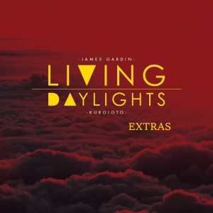 JamesGardin_LivingDaylightsExtras