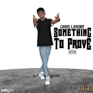 ChrisLandry_SomethingToProve