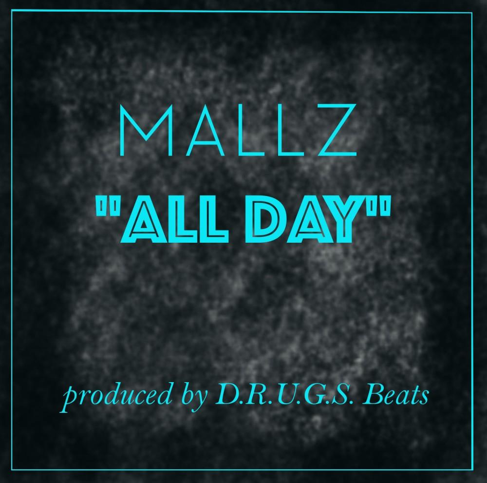 Mallz_AllDay_CoverArt