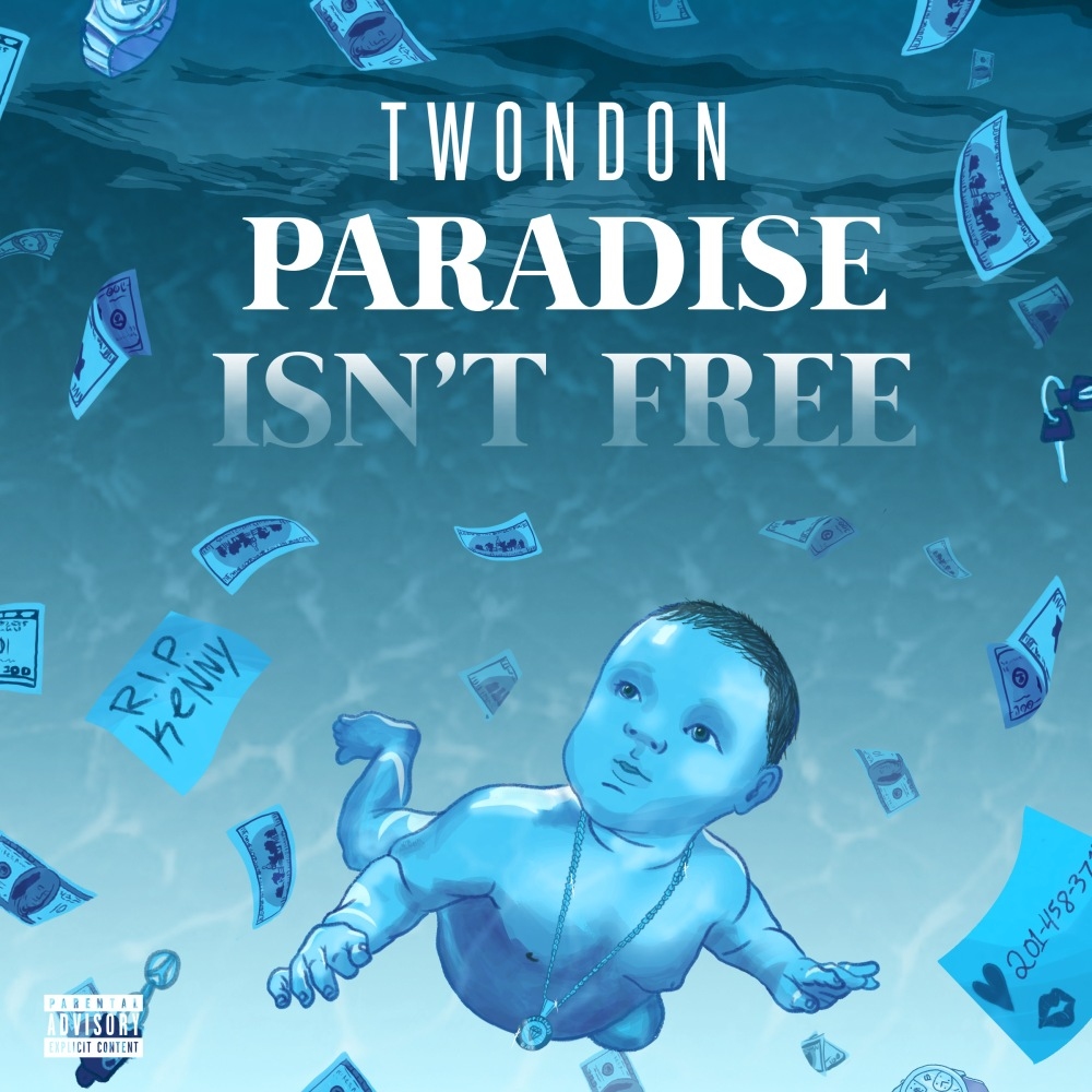 TwonDon_ParadiseIsntFreeEP_CoverArt